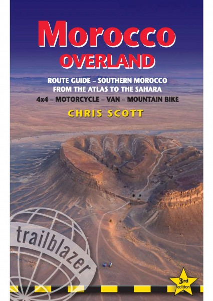 Morocco Overland by Chris Scott 3rd Edition